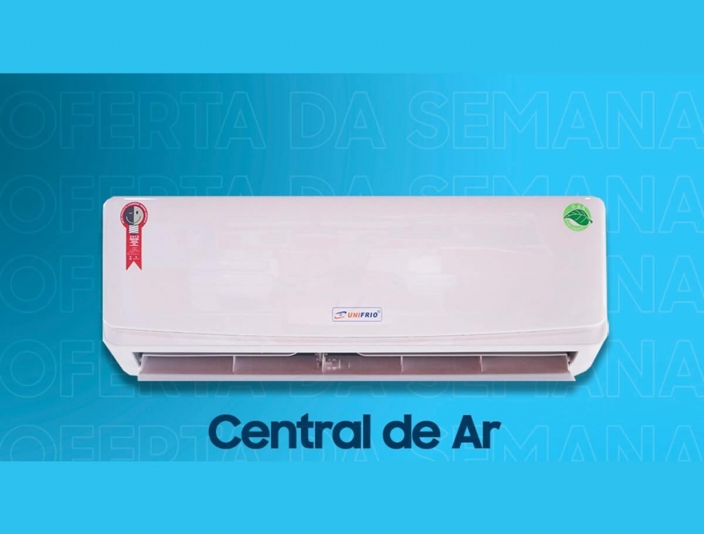 Central de ar 24.000 Btus - Centrais de Ar e Televisores Smart - Unifrio