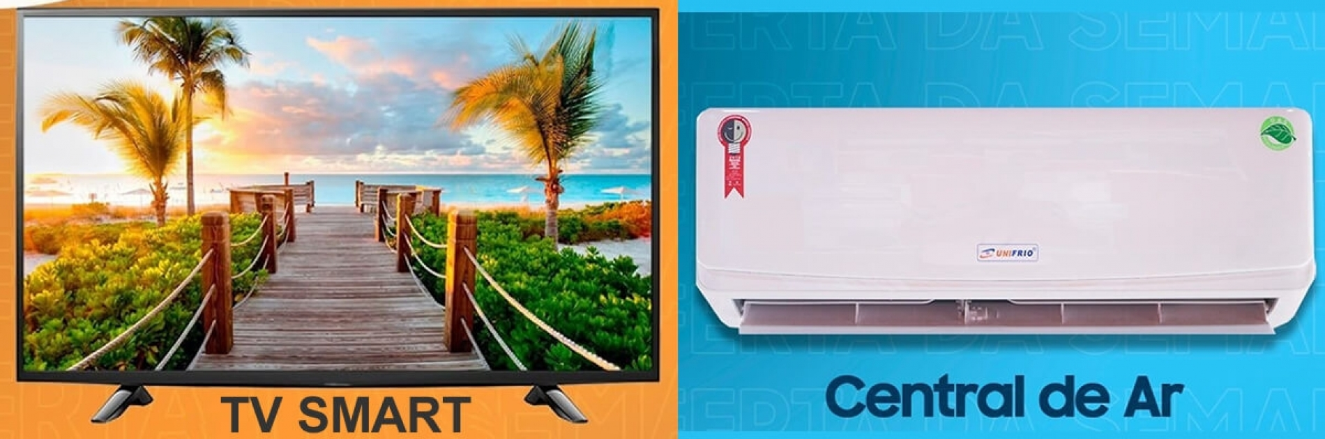 Tvs Smart e Centrais de Ar - Unifrio - Centrais de Ar e Televisores Smart